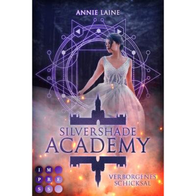 Silvershade Academy. Verborgenes Schicksal
